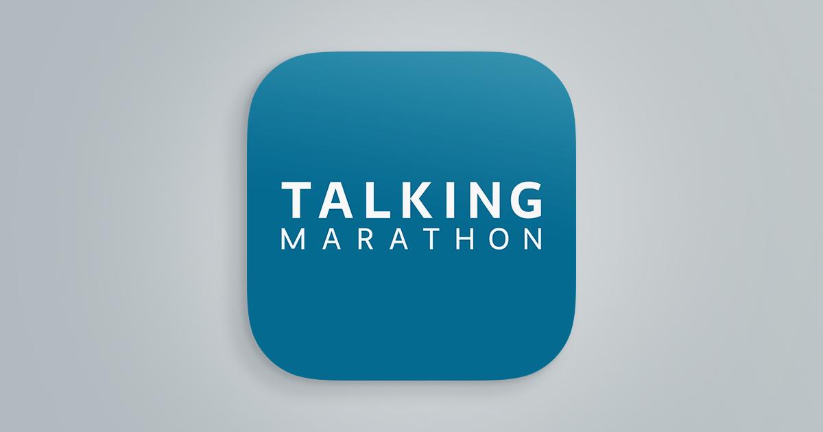 TALKING Marathon